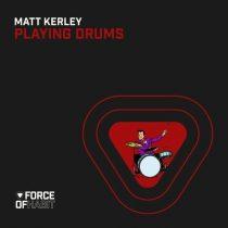 Matt Kerley – Playing Drums