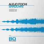 Alejo Fochi – Shadows Love