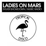 Ladies on Mars – Sylver Showdown / Music Radio