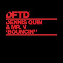 Mr. V, Dennis Quin – Bouncin' (Extended Mix)