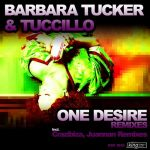 Barbara Tucker, Tuccillo – One Desire (Remixes)