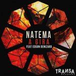 Natema, Edson Denizard – A Gira (feat. Edson Denizard)
