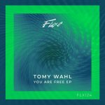 Tomy Wahl – You Are Free