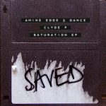 Amine Edge & DANCE, Clyde P – Saturation