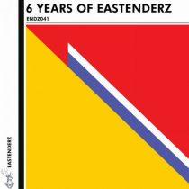 VA – 6 Years Of Eastenderz, Pt. 2