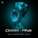 Outsiders, Menog – Who Created You?
