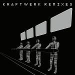 Kraftwerk – Remixes