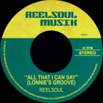 Reelsoul – All That I Can Say (Lonnie's Groove)