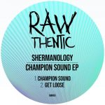 Shermanology – Champion Sound