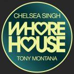 Chelsea Singh – Tony Montana [2021-01-15]