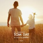 Tom Day, Monsoonsiren – Makebo Remixes