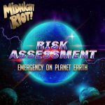 Risk Assessment – Emergency on Planet Earth