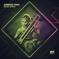 Ambient Pino – Raga Spirit
