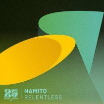 Namito – Relentless