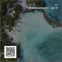 lefthandsoundsystem – Nyah EP