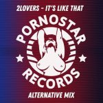 2Lovers – 2Lovers – It's Like That ( Alternative Mix )