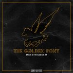 The Golden Pony – Back 2 The Basics