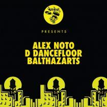 Alex Noto – D Dancefloor / Balthazarts
