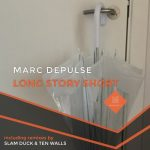 Marc DePulse – Long Story Short