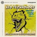 Julian Perretta, Dino Warriors – Ayo Technology (Dimitri Vegas Extended Edit)