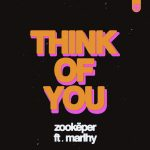 Zookëper, Marlhy – Think of You