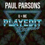 Paul Parsons – U & Me