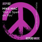 Mike Mac – Put a Spell on You
