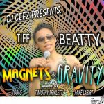 DJ Ceez & Tiff Beatty – Magnets & Gravity