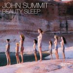 John Summit – Beauty Sleep