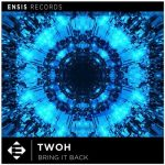 TWOH – Bring It Back