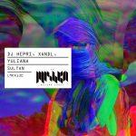 Xandl , Yuliana , DJ Hepri – Sultan