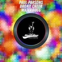 Paul Parsons – Paul Parsons, Bronx Cheer – Waterbug