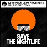 Block & Crown, Lissat, Paul Parsons – Turn It Up
