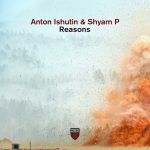 Anton Ishutin – Reasons