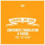 Xiasou – You / My Heart