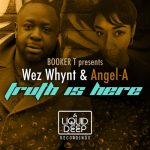 Wez Whynt, Angel-A – Truth Is Here