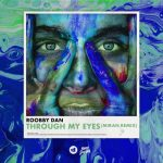 Roobby Dan – Through My Eyes