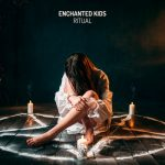 Enchanted Kids – Ritual