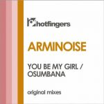 Arminoise – You Be My Girl