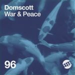Domscott – War & Peace