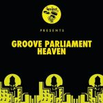 Groove Parliament – Heaven