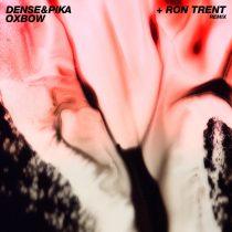 Dense & Pika – Oxbow