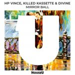 HP Vince – Mirror Ball