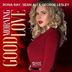Rona Ray – Good Morning Love