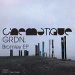 GRDN. – Bromley EP