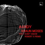 Aardy, Shaun Moses – They Don't Know
