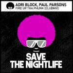 Adri Blok, Paul Parsons – Fire up Tha Phunk
