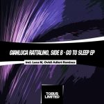 SIDE B, Gianluca Rattalino – Go To Sleep