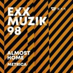 Almost Home – Metrica