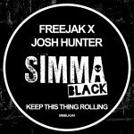 Freejak, Josh Hunter – Keep This Thing Rolling